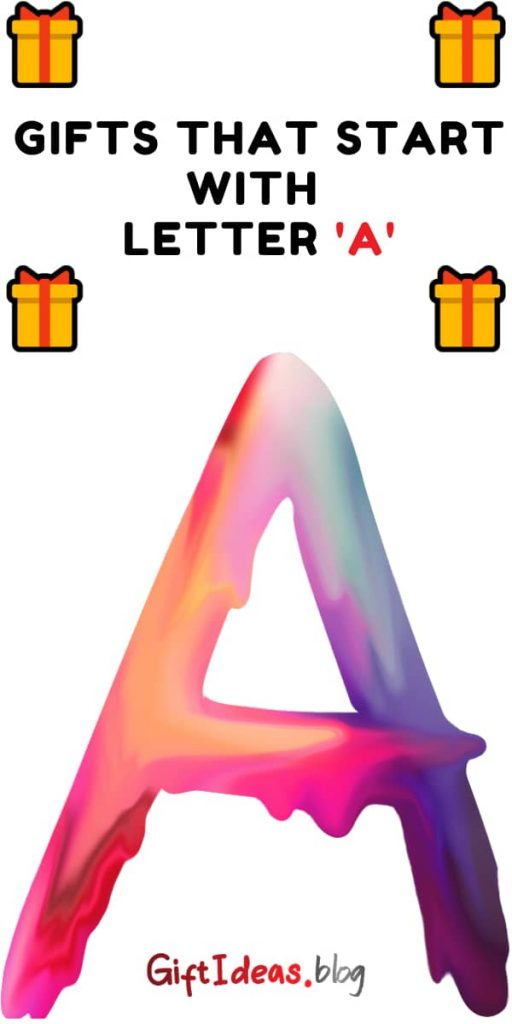 gifts that start with letter a
