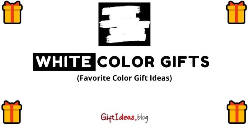 White color gifts